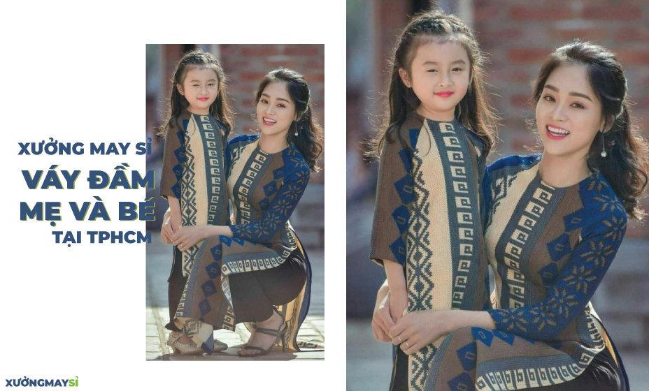 Xưởng may chuyên sỉ váy đầm đôi mẹ và bé giá rẻ TPHCM